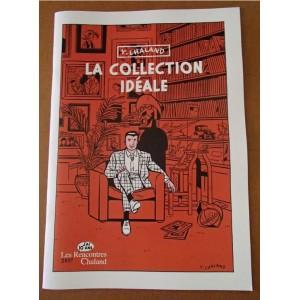 Catalogue Exposition La Collection Ideale CHALAND RC 2017